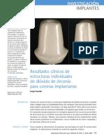 Resultados Clínicos de Estructuras Individuales Dioxido de Zirconio Para Coronas Implantaria