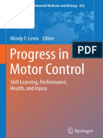 (Advances in Experimental Medicine and Biology 826) Mindy F. Levin (Eds.)-Progress in Motor Control_ Skill Learning, Performance, Health, And Injury-Springer-Verlag New York (2014)