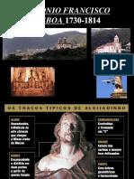 Francisco Lisboa Aleijadinho Ppt