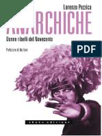 Anarchiche. Donne ribelli del Novecento (U - Lorenzo Pezzica.epub