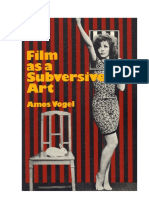 Film as a Subversive Art - Amos Vogel