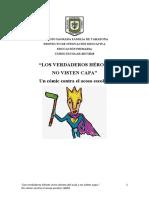 Los Héroes No Visten Capa. Cómic Contra El Acoso Escolar