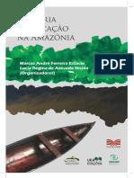 Historia e Educaçao Na Amazonia