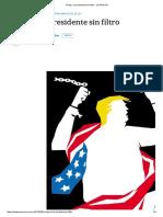 Trump, Un Presidente Sin Filtro - LA NACION