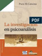 Cancina, Pura (2008). La Investigación en Psicoanálisis. Ed. Homo Sapiens (1)