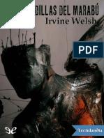 Las Pesadillas Del Marabu - Irvine Welsh
