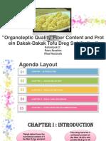 """Organoleptic Quality, Fiber Content and Protein Dakak-Dakak Tofu Dreg Subtitution"""
