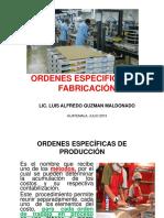 Primera Parte Ordenes Especificas de Fabricación