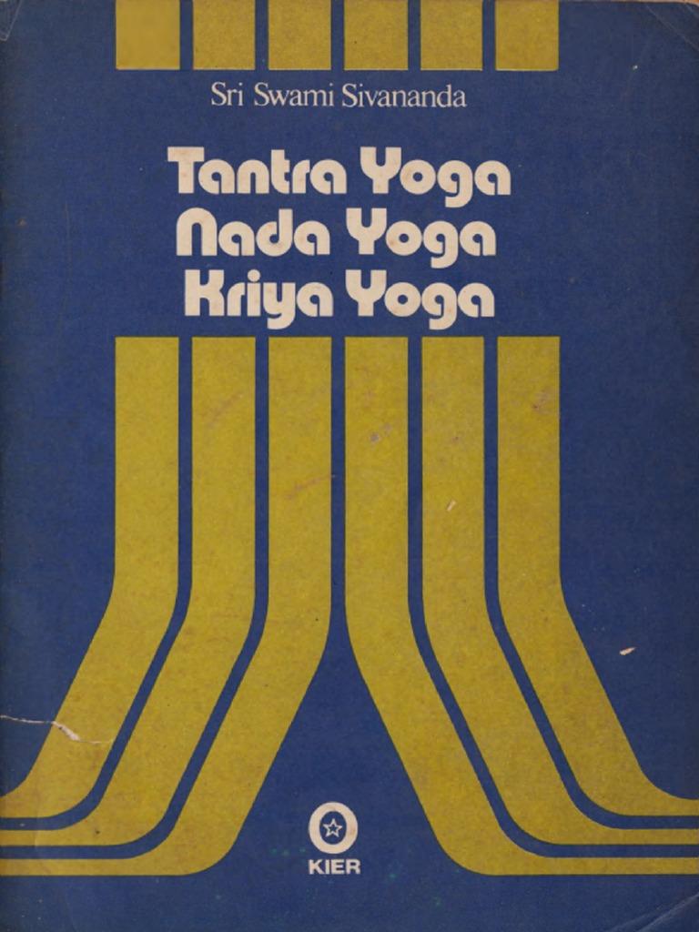 01ed681d3c1c Swami Sivananda-Tantra Yoga, Nada Yoga, Kriya Yoga | Yoga | Shiva