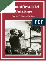 Gaitan, Jorge Eliecer Manifiesto Del Unirismo Jorge Eliecer Gaitan