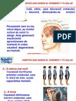 Obiceiuri Ce Imbatranesc Creierul