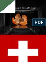 Voyage en Suisse 1