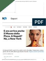 E Ora Arriva Anche Il Museo Della Pizza. a Napoli_ No, A New York - Repubblica.it
