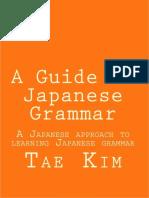 Tae Kim - Japanese Grammar Guide