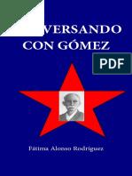 Conversando Con Gómez - Fátima Alonso-Rodríguez