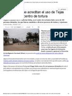 Los Hechos Que Acreditan El Uso de Tejas Verdes Como Centro de Tortura _ Nacional _ LA TERCERA