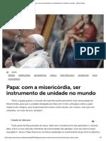 Papa_ Com a Misericórdia, Ser Instrumento de Unidade No Mundo - Vatican News