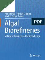 Algal Biorefineries Volume 2 Products and Refinery Design