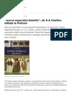 Istoria Imperiului Bizantin de a.a.vasiliev Editata La Polirom