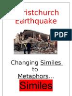 Christchurch Earthquake Similes to Metaphors