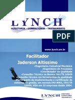 Lynch - Módulo I - Core Tools e MASP - Apresentação
