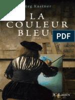 La Couleur Bleue - Jorg Kastner