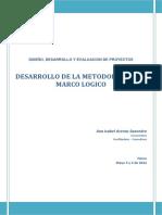 Desarrollo de La Metodologia Del Marco Logico. Ana Isabel Arenas Saavedra, Neiva, Mayo 3 y 4 de 2012