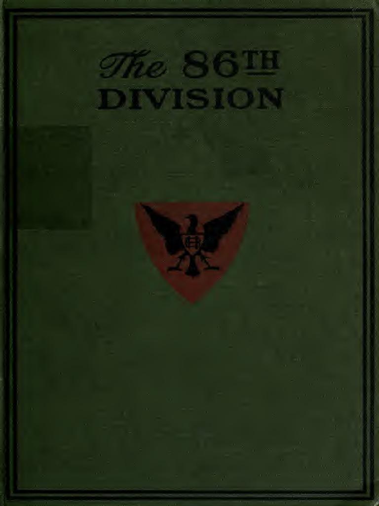 Official History of 86th Division   Brigade   Battalion 9fe9ce1519e2