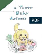 The Tasty Baby Animals