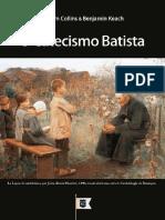 William Collins, Benjamin Keach - O Catecismo Batista 1693