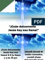Cuan Dulcemente Jesus Hoy Nos Llama