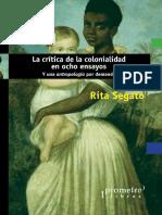 Rita Laura Segato - La critica de la colonialidad en ocho ensayos 08.pdf
