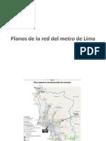 Planos Red Metro de Lima y Planos Antiguos Sector de Estudio