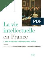 La Vie Intellectuelle en France - Des Lendemains de La Révolution à 1914
