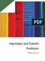 Pablo Amira - Impromptu Colorful Prediction[Minthrea.net]