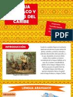 Lengua Arahuaca y Lenguas Del Caribe
