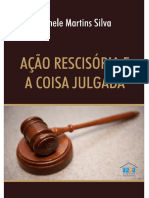 Acao Rescisoria e a Coisa Julgada - Silva, Michele Martins