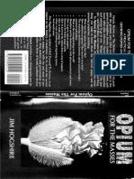 Drugs -Opium for the Masses.pdf