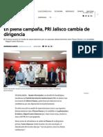 05-05-18 En plena campaña, PRI Jalisco cambia de dirigencia