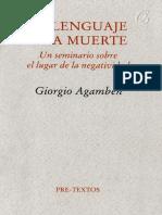 Agamben, G. - El lenguaje y la muerte.pdf