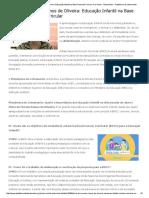 Zilma de Moraes Ramos de Oliveira_ Educação Infantil Na Base Nacional Comum Curricular - Entrevistas - Plataforma Do Letramento
