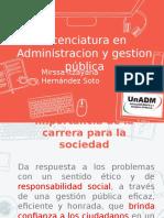 Lic. en Administración y gestión pública en la UnADM