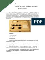 Uso y Características de La Radionic Neoclasic