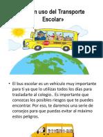 Buen uso del Transporte Escolar».pptx