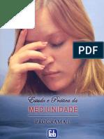 Estudo e Pratica Da Mediunidade - Programa I (FEB)