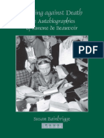 [Faux titre 262] Beauvoir, Simone de_ Bainbrigge, Susan - Writings against death _ the autobiographies of Simone de Beauvoir (2005, Rodopi).pdf