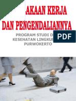 07 Kecelakaan Kerja Dan Pengendaliannya