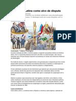 A América Latina Como Alvo de Disputa