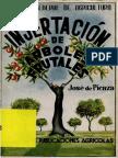 Injertacion de Arboles Frutales - Jose de Picaza