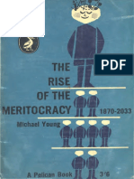 The Rise of Meritocracy